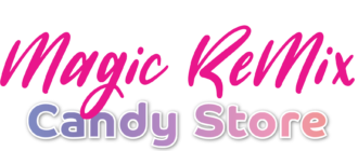 Magic Remix CANDY STORE